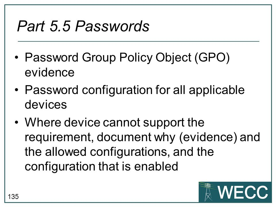Part 5.5 Passwords Password Group Policy Object (GPO) evidence