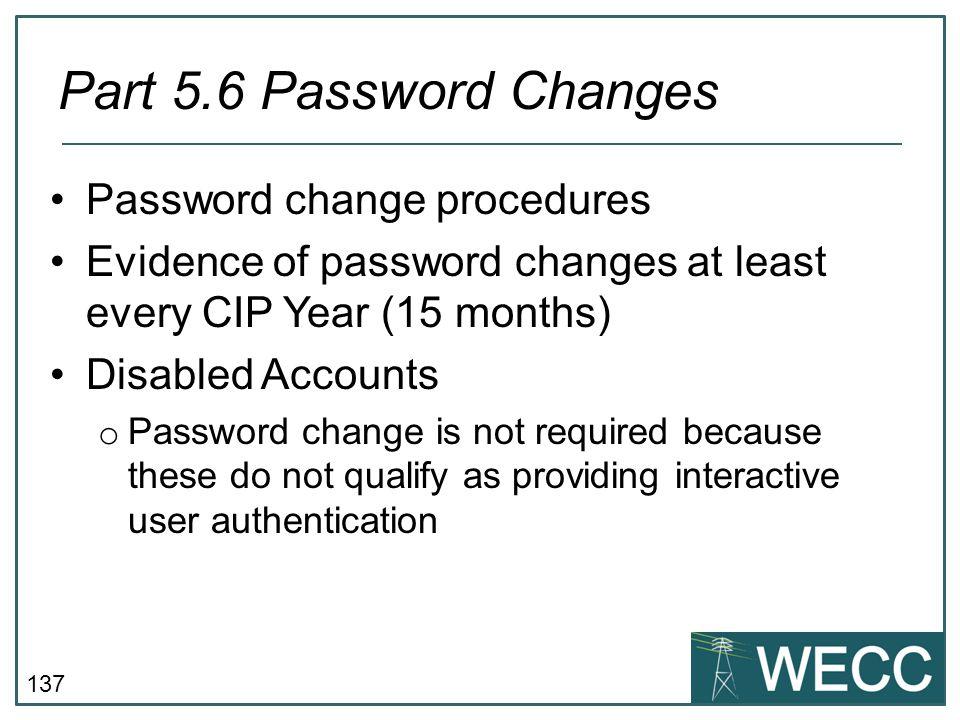 Part 5.6 Password Changes Password change procedures