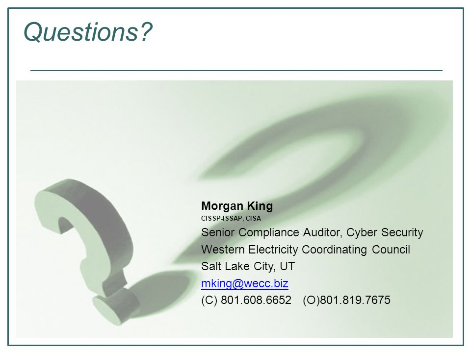 Questions Morgan King Senior Compliance Auditor, Cyber Security