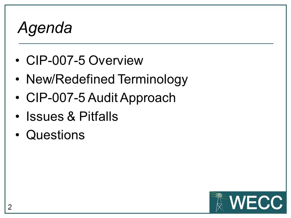 Agenda CIP-007-5 Overview New/Redefined Terminology