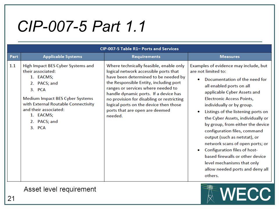 CIP-007-5 Part 1.1 Asset level requirement