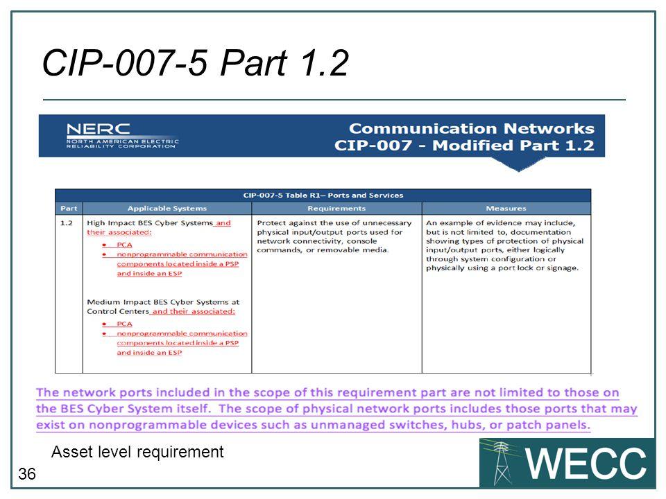 CIP-007-5 Part 1.2 Asset level requirement