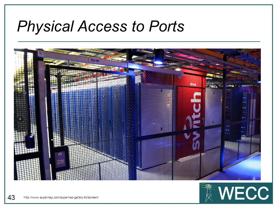 Physical Access to Ports