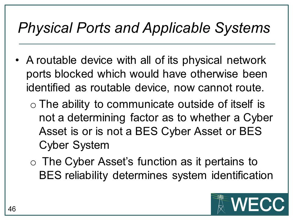 Physical Ports and Applicable Systems