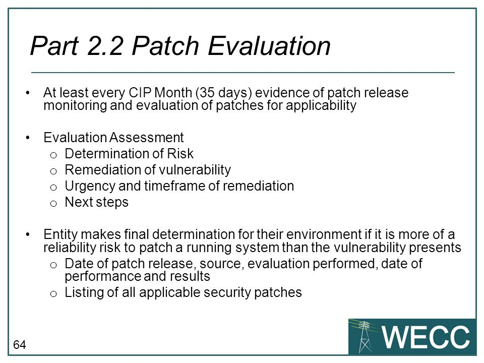 CIP-101 September 24-25, 2013 Part 2.2 Patch Evaluation.