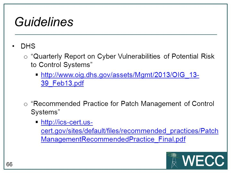 CIP-101 September 24-25, 2013 Guidelines. DHS. Quarterly Report on Cyber Vulnerabilities of Potential Risk to Control Systems