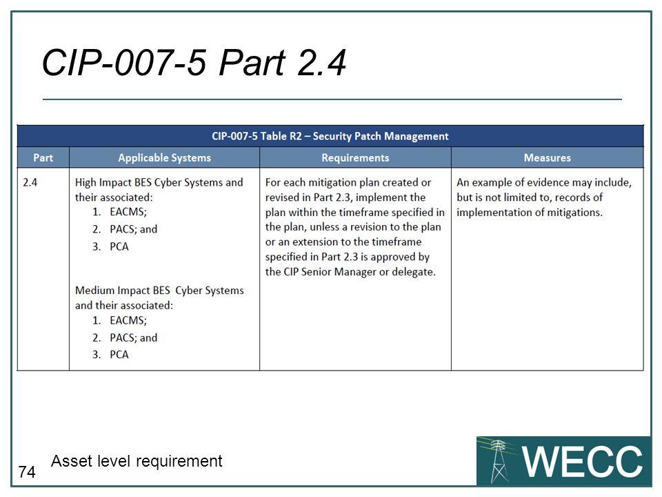 CIP-007-5 Part 2.4 Asset level requirement