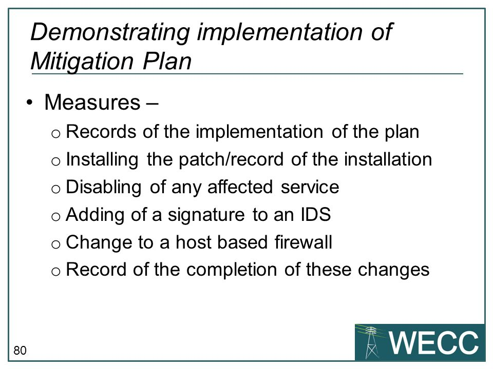 Demonstrating implementation of Mitigation Plan