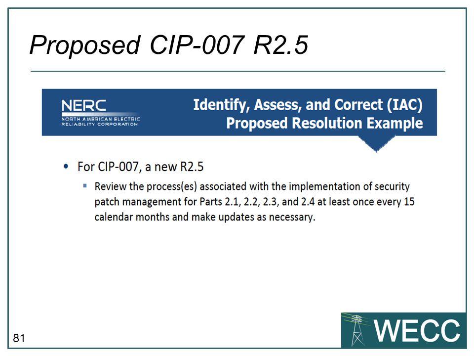 Proposed CIP-007 R2.5