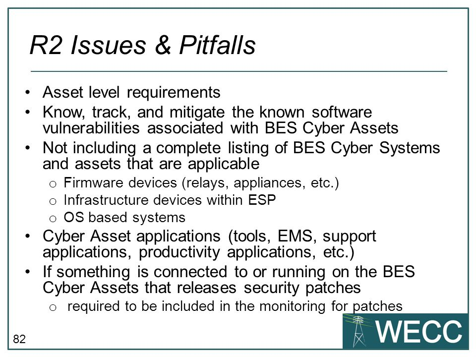 R2 Issues & Pitfalls Asset level requirements