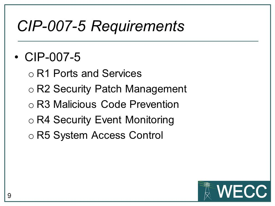 CIP-007-5 Requirements CIP-007-5 R1 Ports and Services