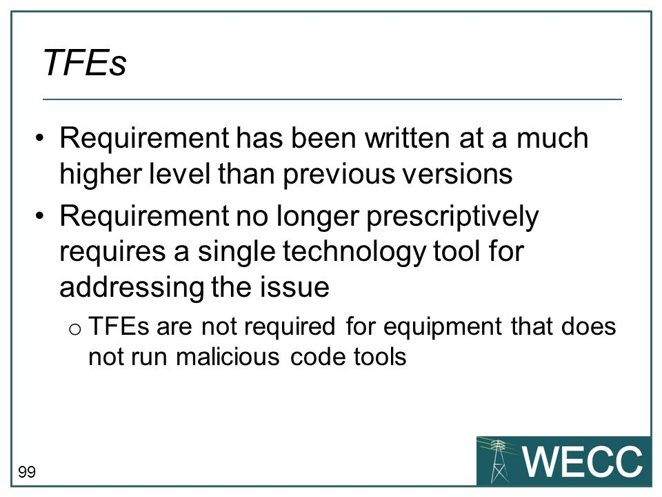 TFEs Requirement has been written at a much higher level than previous versions.