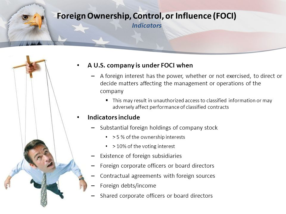 Foreign Ownership, Control, or Influence (FOCI) Indicators