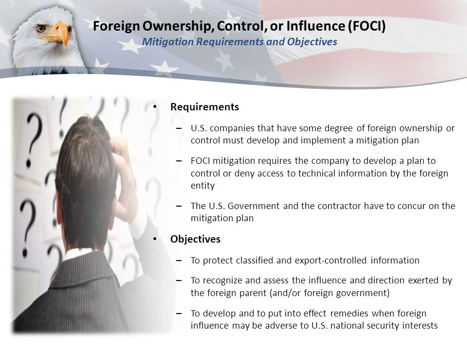 Foreign Ownership, Control, or Influence (FOCI) Mitigation Requirements and Objectives