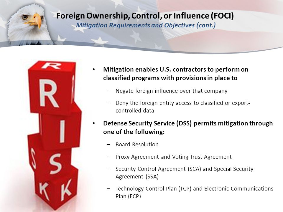 Foreign Ownership, Control, or Influence (FOCI) Mitigation Requirements and Objectives (cont.)