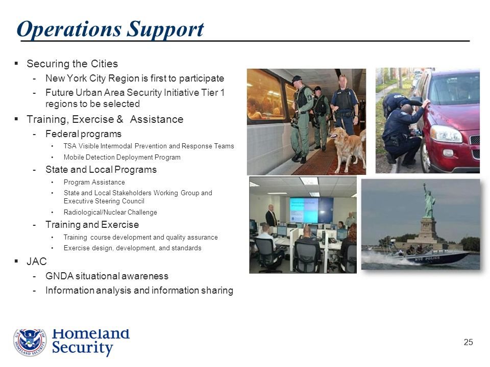 Operations Support Securing the Cities Training, Exercise & Assistance