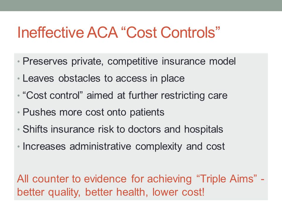 Ineffective ACA Cost Controls