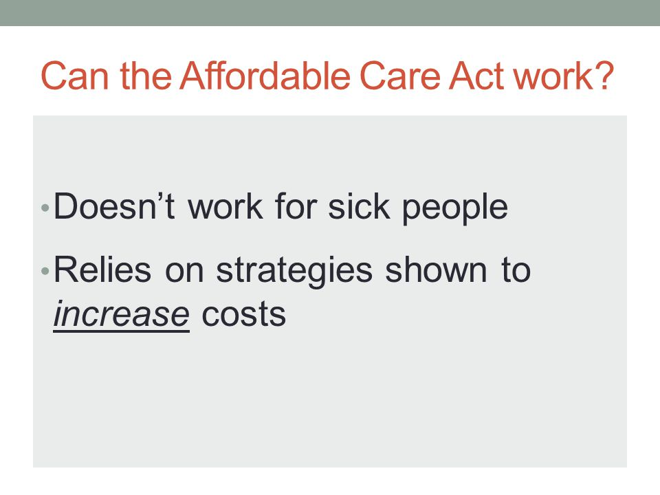 Can the Affordable Care Act work