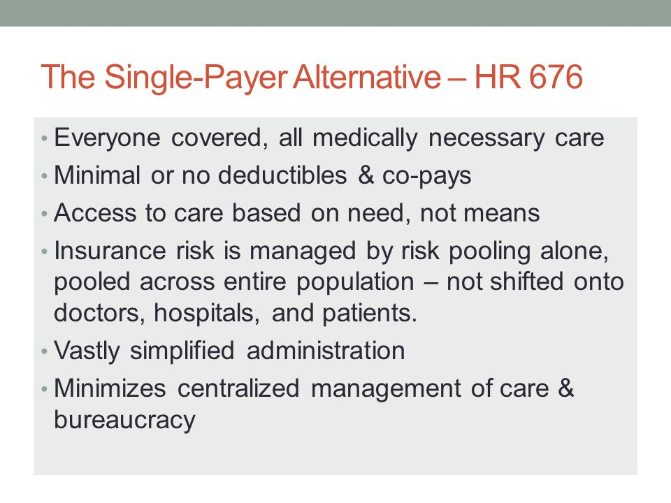 The Single-Payer Alternative – HR 676