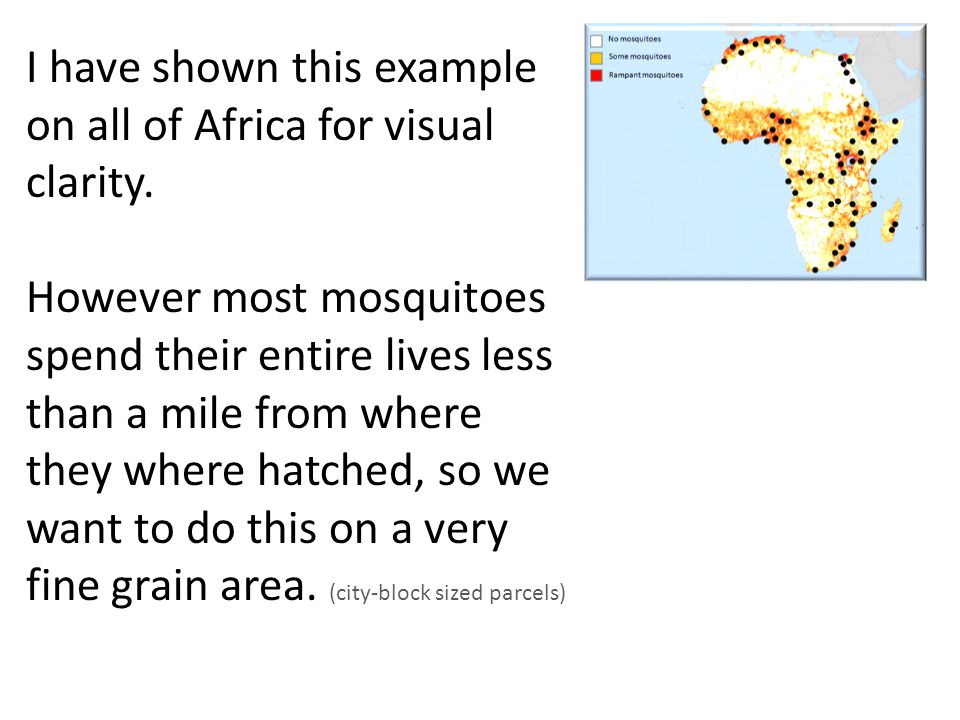I have shown this example on all of Africa for visual clarity.