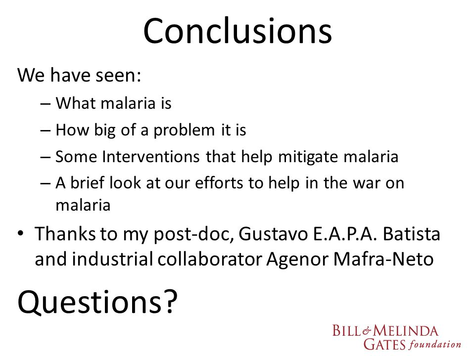 Conclusions Questions We have seen: