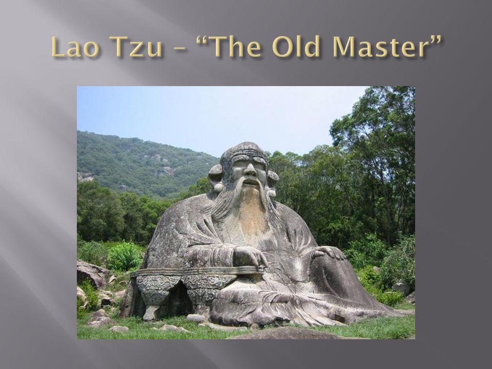 Lao Tzu – The Old Master