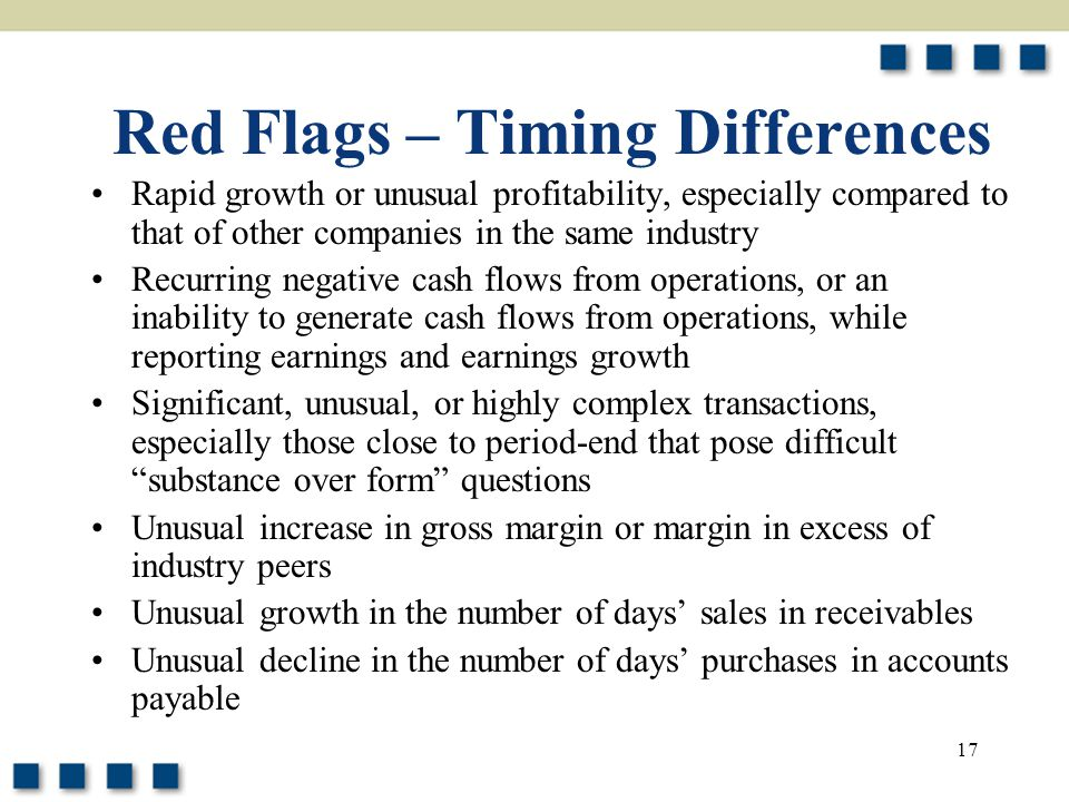 Red Flags – Timing Differences