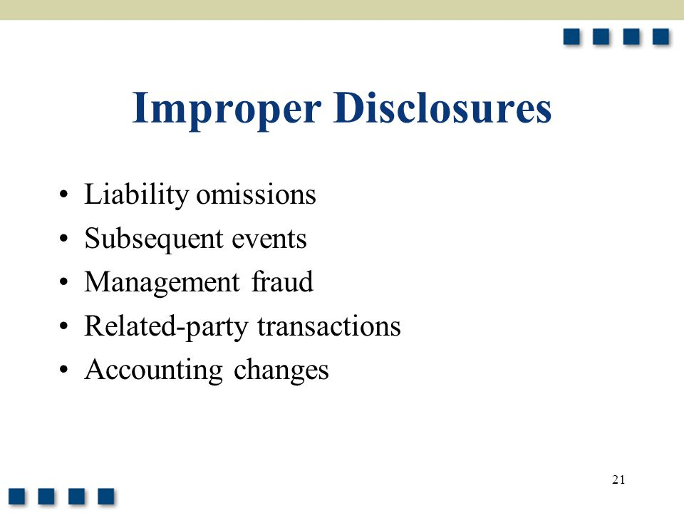 Improper Disclosures Liability omissions Subsequent events