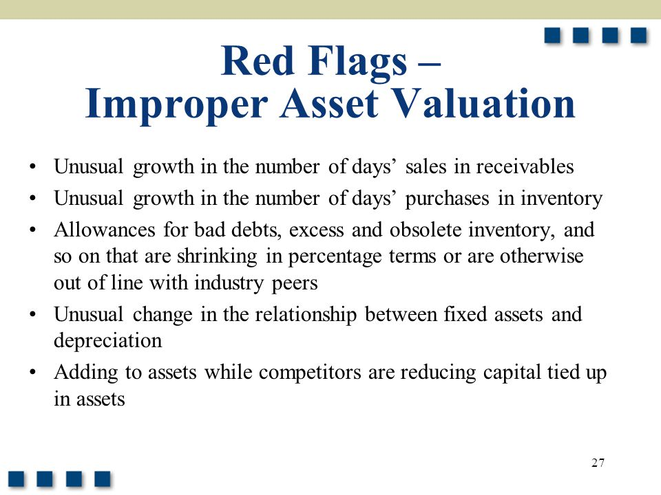 Red Flags – Improper Asset Valuation