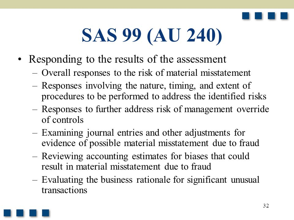 SAS 99 (AU 240) Responding to the results of the assessment