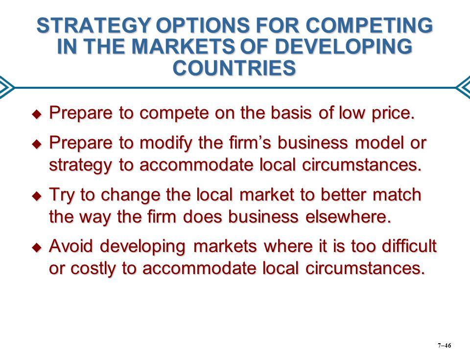 STRATEGY OPTIONS FOR COMPETING IN THE MARKETS OF DEVELOPING COUNTRIES