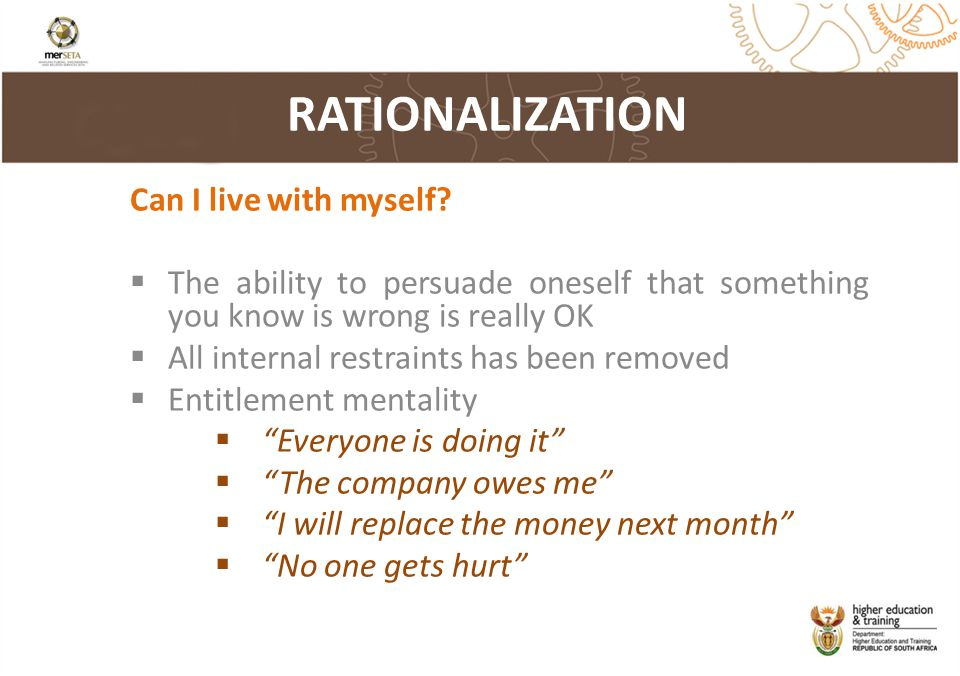 RATIONALIZATION Can I live with myself