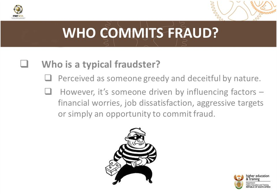 WHO COMMITS FRAUD Who is a typical fraudster
