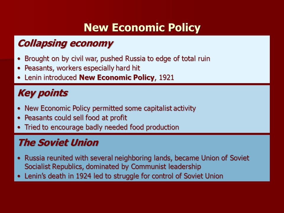 New Economic Policy Collapsing economy Key points The Soviet Union