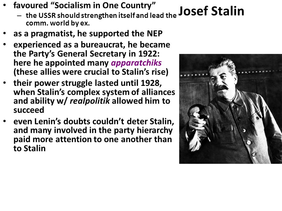 Josef Stalin favoured Socialism in One Country