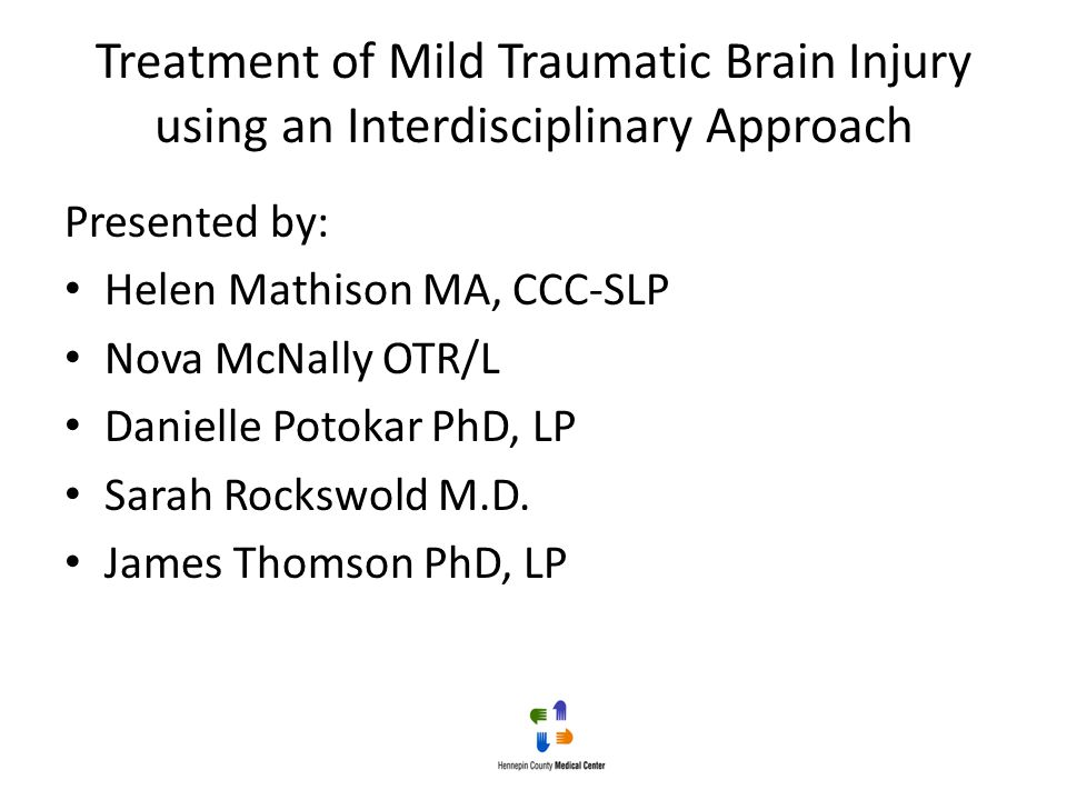 Treatment of Mild Traumatic Brain Injury using an Interdisciplinary Approach