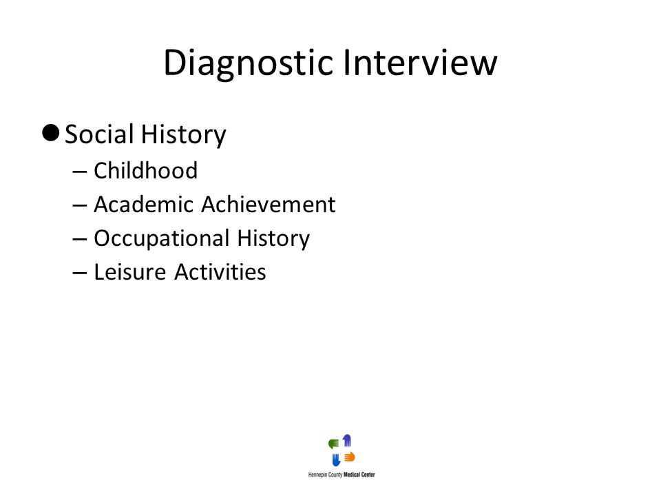 Diagnostic Interview Social History Childhood Academic Achievement