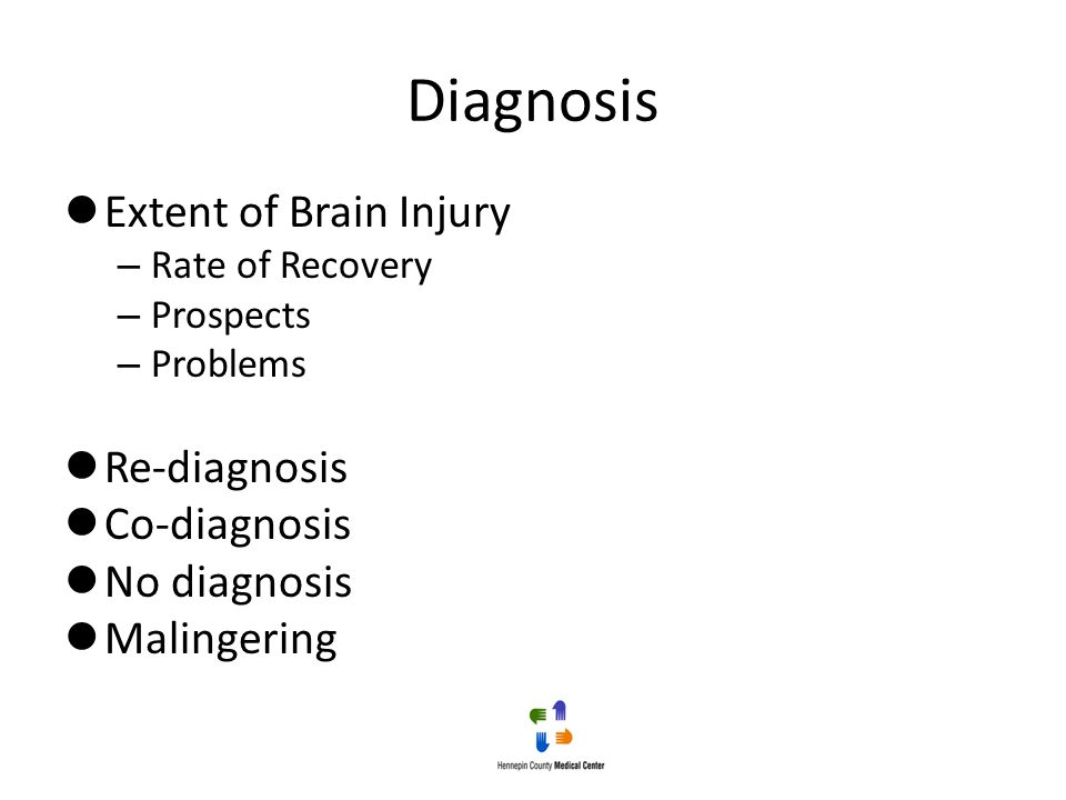 Diagnosis Extent of Brain Injury Re-diagnosis Co-diagnosis