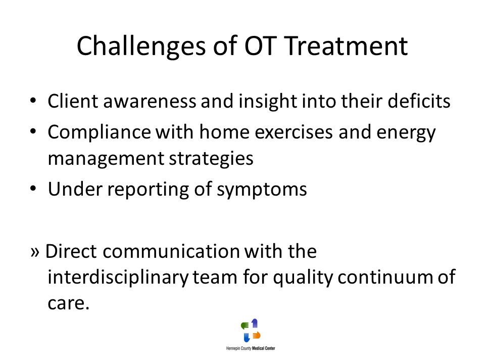 Challenges of OT Treatment