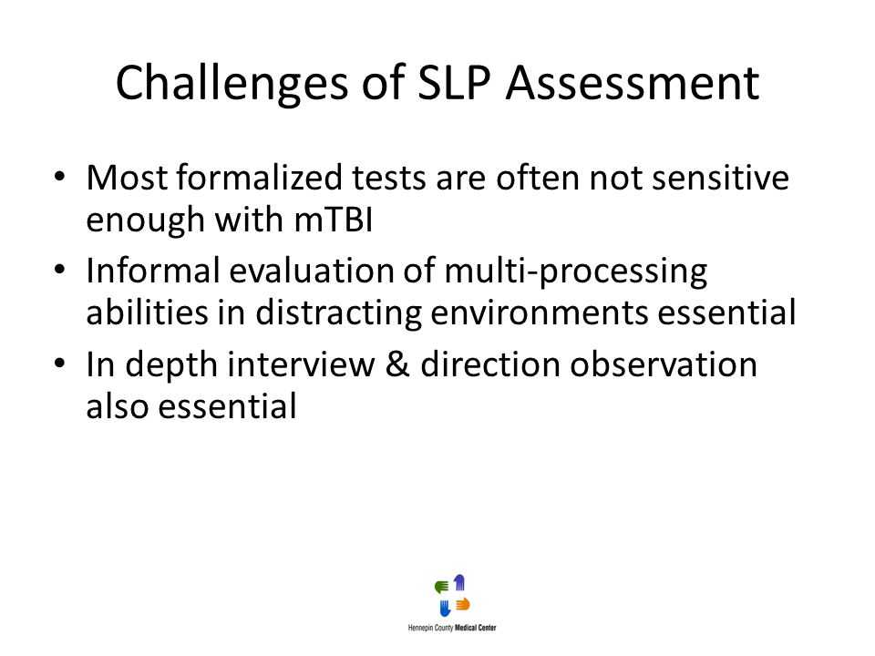 Challenges of SLP Assessment