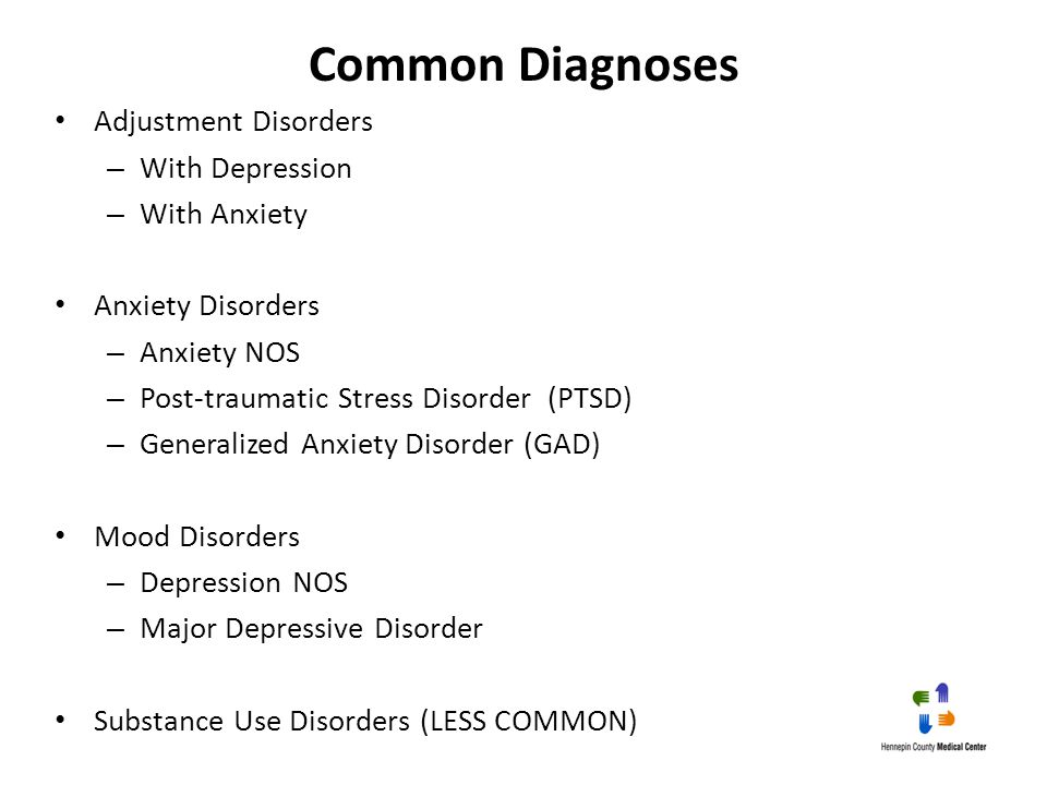 Common Diagnoses Adjustment Disorders With Depression With Anxiety