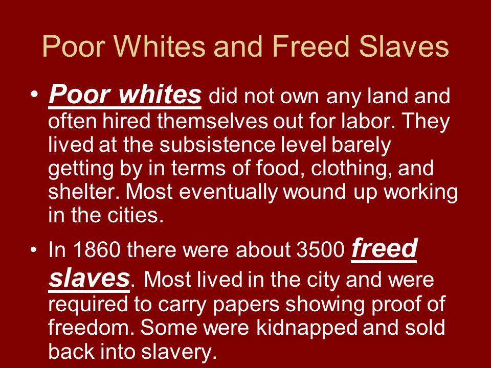 Poor Whites and Freed Slaves