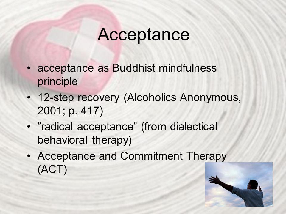 Acceptance acceptance as Buddhist mindfulness principle