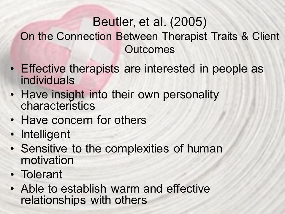 Beutler, et al. (2005) On the Connection Between Therapist Traits & Client Outcomes
