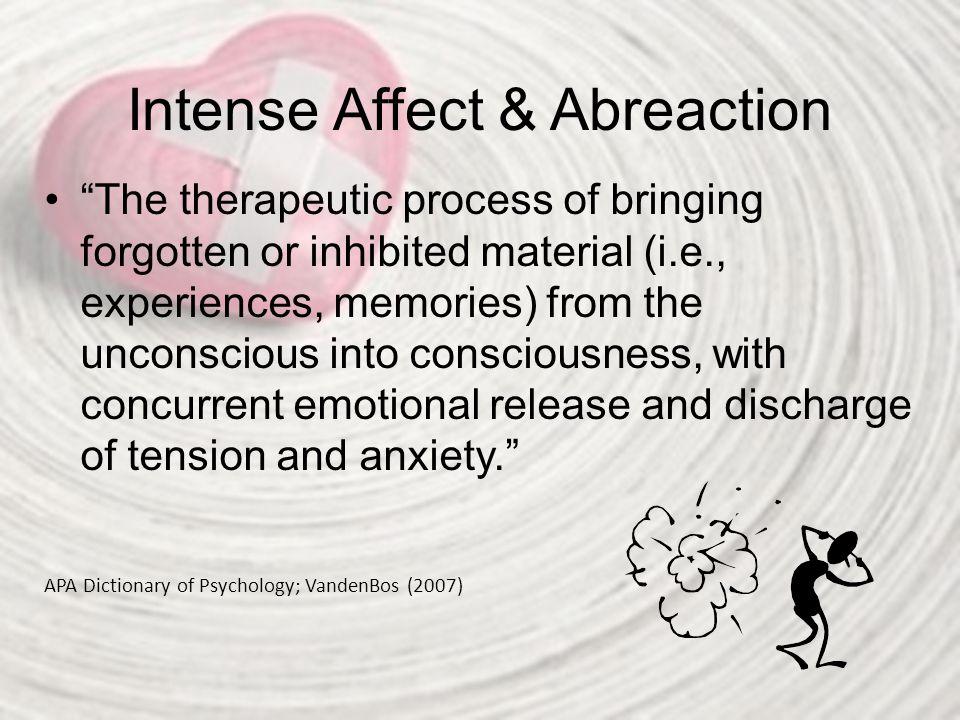 Intense Affect & Abreaction