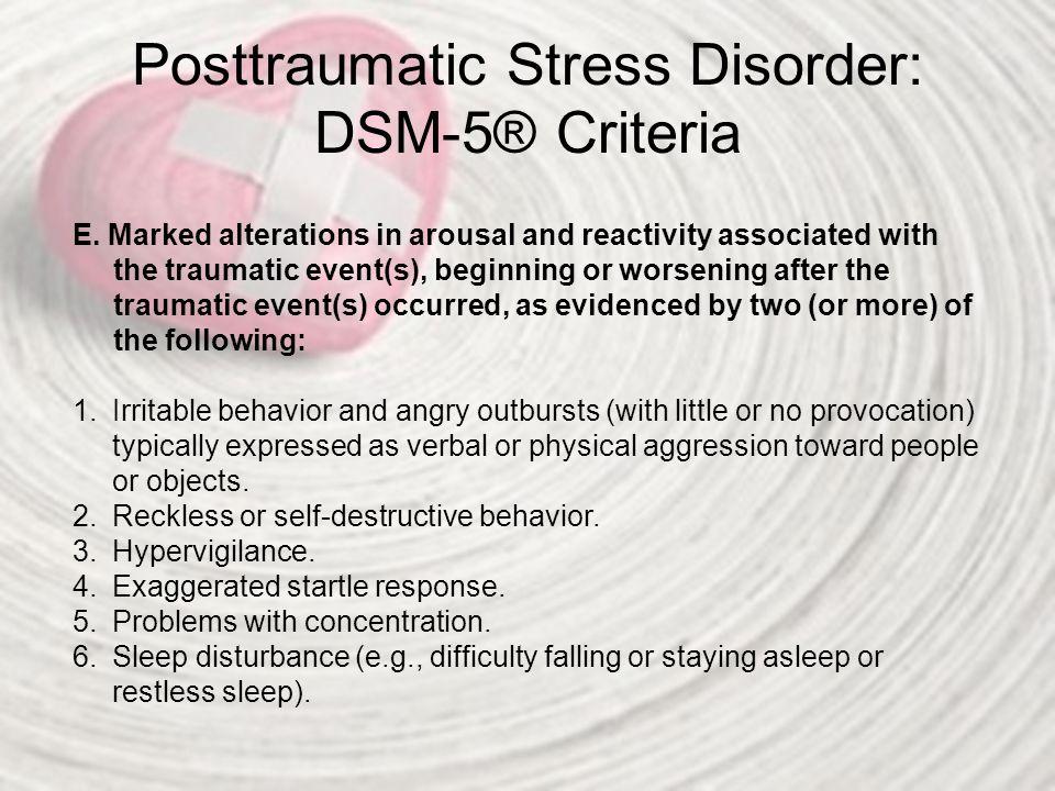 Posttraumatic Stress Disorder: DSM-5® Criteria