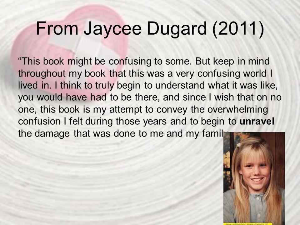 From Jaycee Dugard (2011)