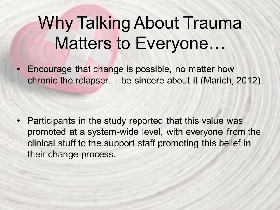 Why Talking About Trauma Matters to Everyone…