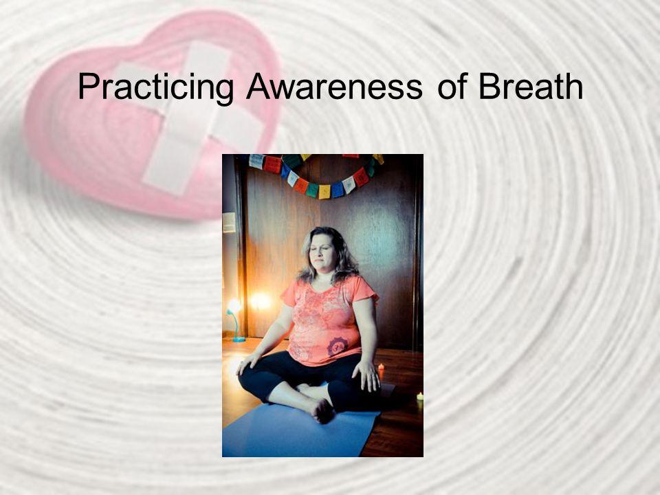Practicing Awareness of Breath