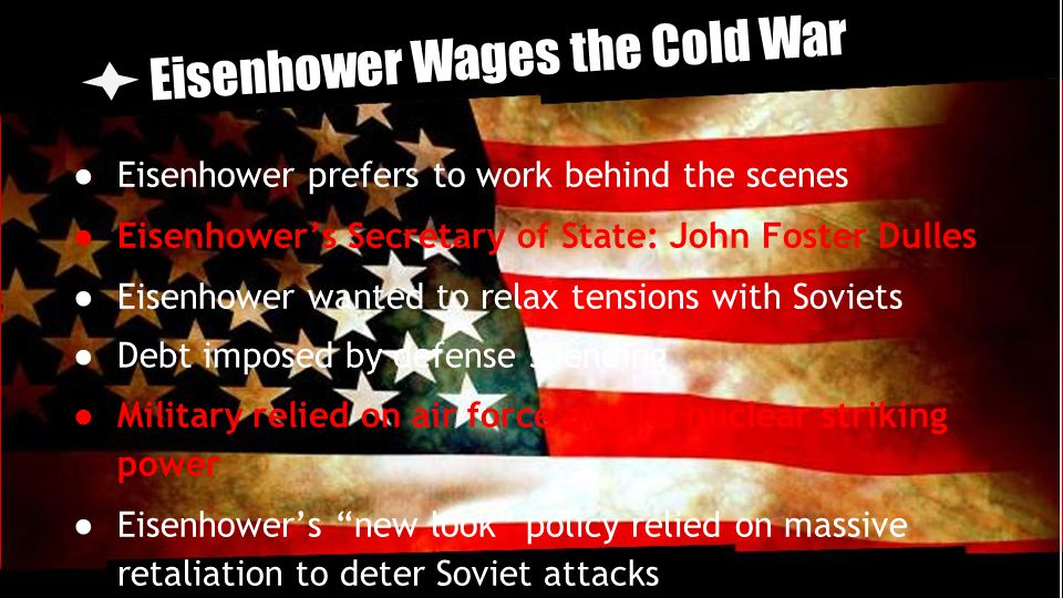 Eisenhower Wages the Cold War